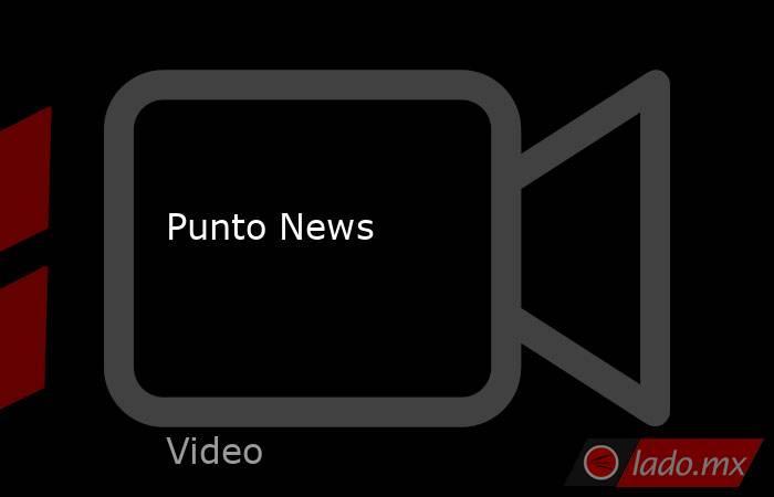 Punto News. Noticias en tiempo real