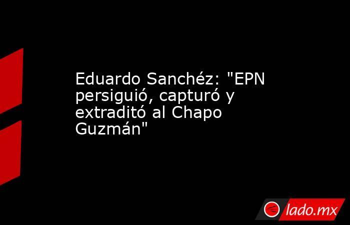 Eduardo Sanchéz: