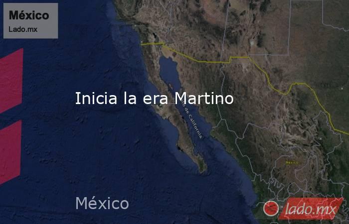 Inicia la era Martino. Noticias en tiempo real