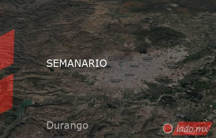 SEMANARIO. Noticias en tiempo real