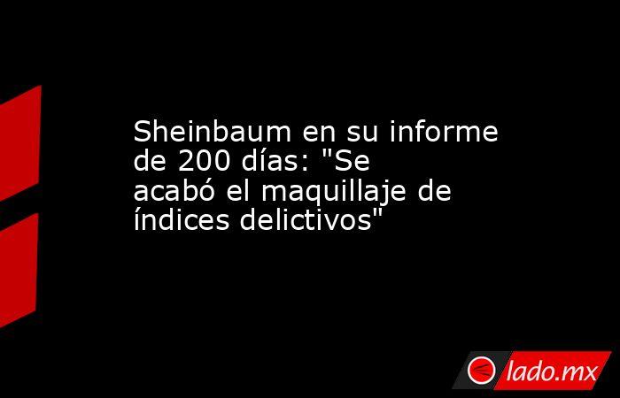 Sheinbaum en su informe de 200 días: