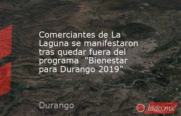 Comerciantes de La Laguna se manifestaron tras quedar fuera del programa