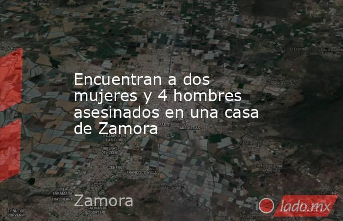 Encuentran a dos mujeres y 4 hombres asesinados en una casa de Zamora. Noticias en tiempo real
