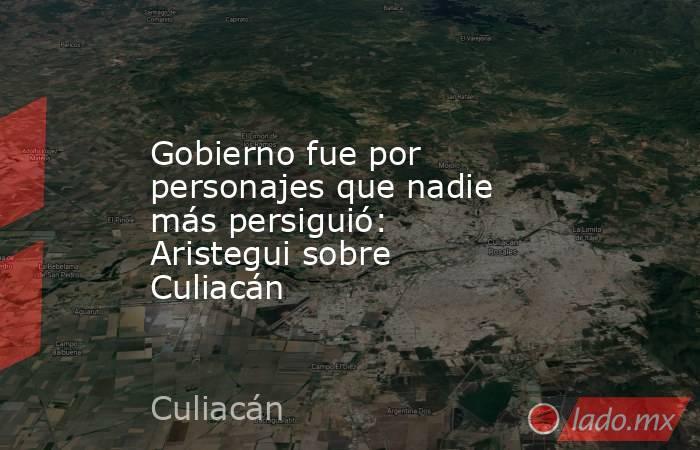 Gobierno fue por personajes que nadie más persiguió: Aristegui sobre Culiacán. Noticias en tiempo real