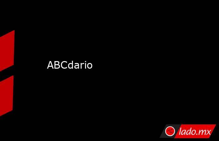 ABCdario. Noticias en tiempo real
