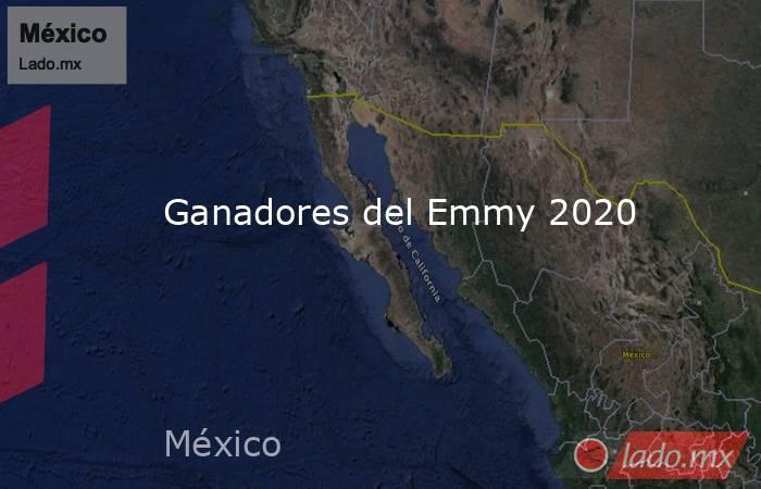 Ganadores del Emmy 2020. Noticias en tiempo real
