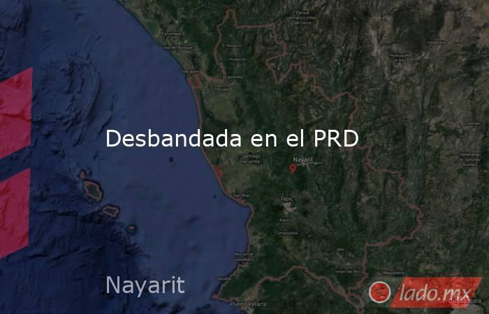 Desbandada en el PRD. Noticias en tiempo real