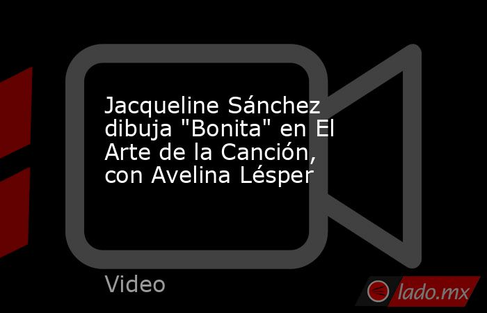 Jacqueline Sánchez dibuja