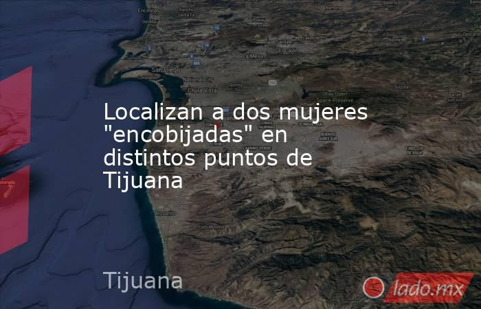 Localizan a dos mujeres